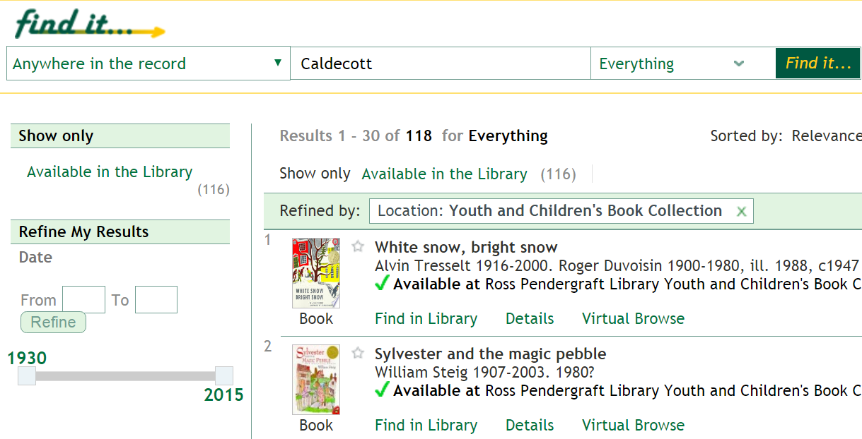 Search results for Caldecott in the library collection, limited by Location: Youth and Children's Book Collection.