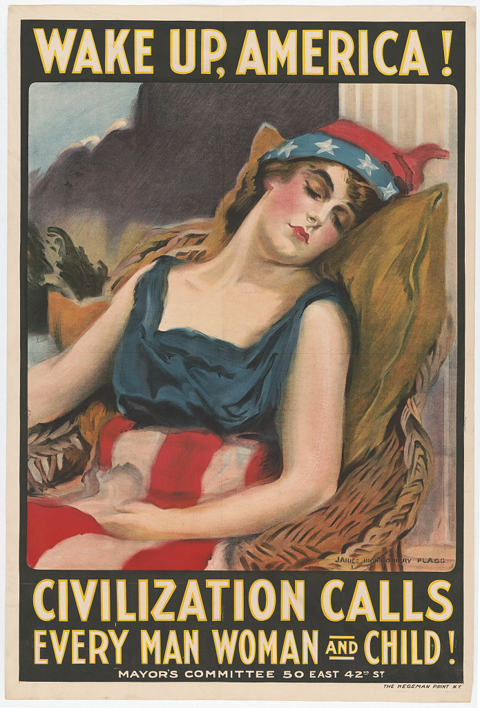 WWI propaganda poster featuring a sleepy american lady and a call to wake up for war.
