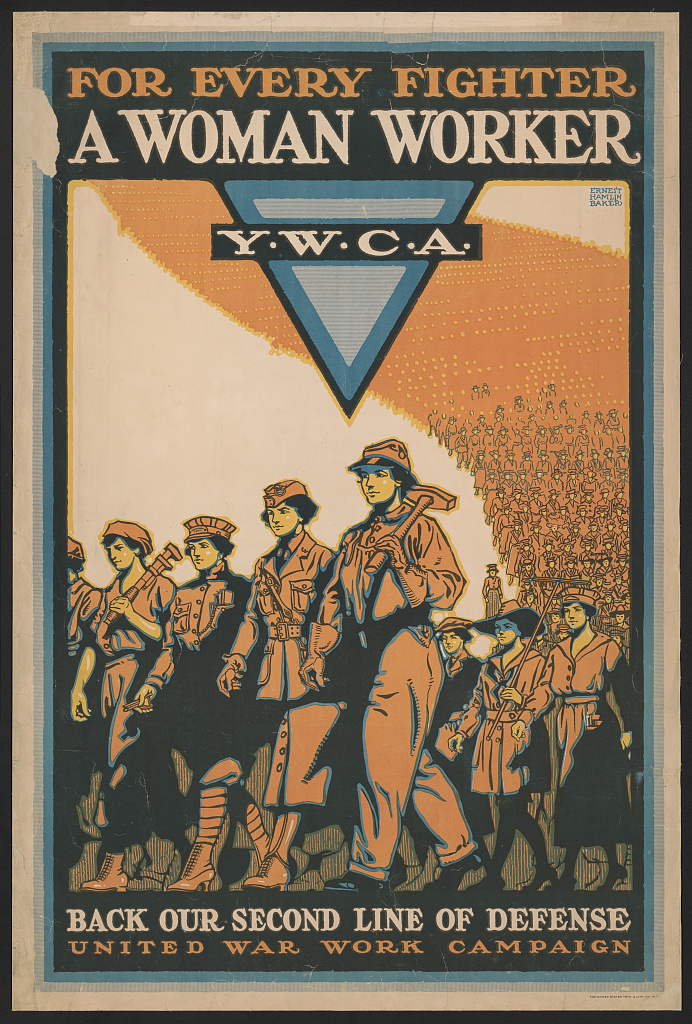 "A WWI poster for the YWCA featuring women workers.  ""for every fighter a woman worker"""