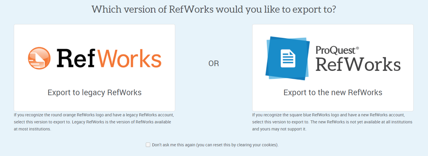 "Image of two versions of Refworks.  One that says ""Proquest Refworks"" and one that says ""Legacy Refworks"""